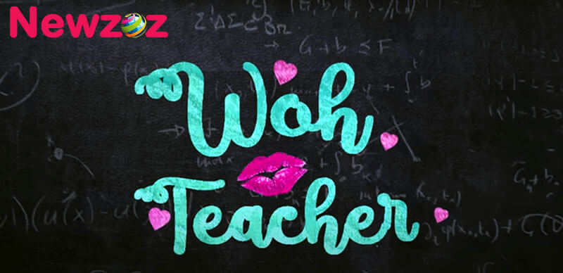 Woh Teacher Web Series Cast