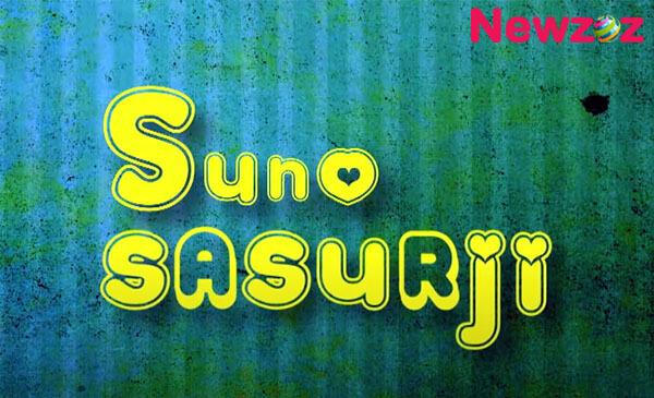 Suno Sasurji Cast