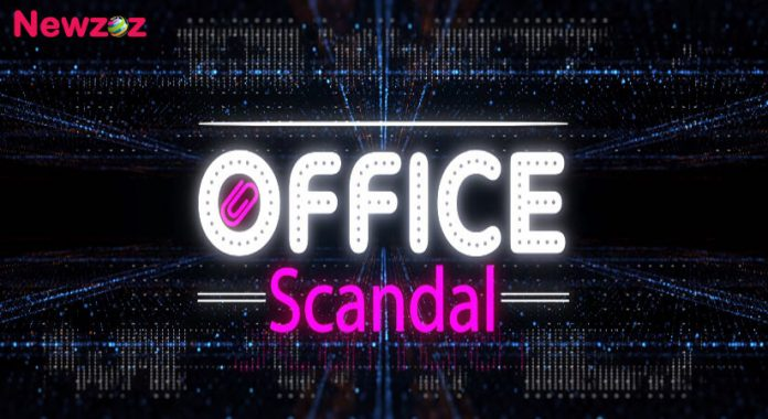 Office Scandal 2020